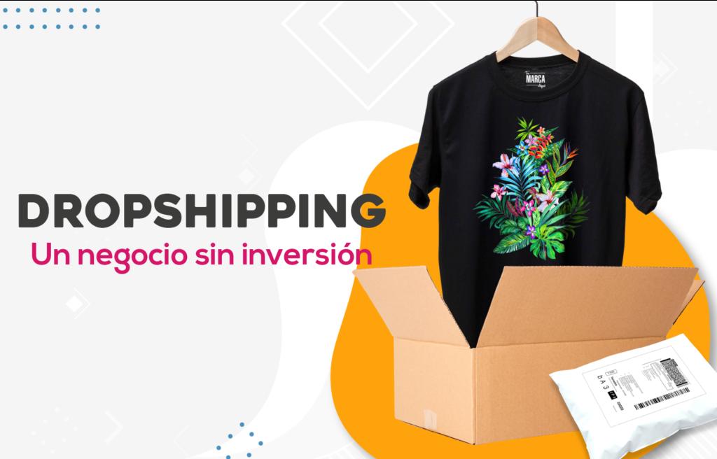 Dropshipping, un negocio sin inversión.